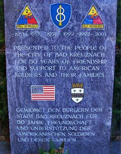 The US Army base in Bad Kreuznach closed in February 2000. Ron was in the 8th Infantry Division when we were stationed there.