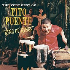 Tito puente - King of kings:Very best of (CD) Cool Album Covers, Cd Cover, Music Covers, Cover Art, Spanish Music, Latin Music, Jazz, 90 Songs, Vinyl Cover