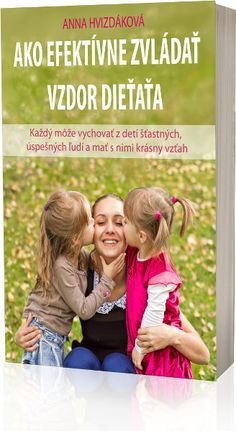 Kniha Ako efektívne zvládať vzdor dieťaťa
