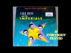 If Everybody Prayed The Imperials - YouTube