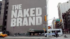 The Naked Brand {TRUNCATED}. The Naked Brand is a story about how corporations can help save the planet one small step at a time. It's an in...