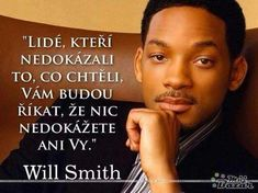 Will Smith, News Website, Motto, The Incredibles, Marketing, Motivation, Words, Funny, Quotes