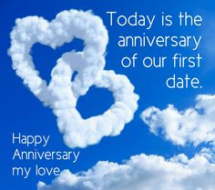"Happy ""First Date"" Anniversary my love! XoXoXoX 15 years and counting!"