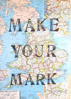 Make Your Mark Inspiration Map Print Map of by OpusandVerse