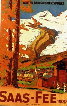 Burger Wilhem Friedrich / Saas-Fee Winter and Summer sports Saas Fee, Ski Vintage, Vintage Ski Posters, Travel Ads, Travel And Tourism, Lausanne, Evian Les Bains, Retro, Swiss Travel