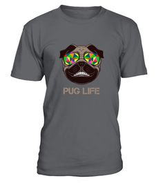 Pug - Pug Life0  Funny Pug T-shirt, Best Pug T-shirt