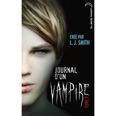 Journal d'un vampire - Tome 7 - Le chant de la lune: Amazon.fr: L.J. Smith: Livres