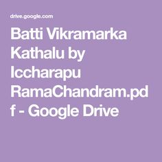 Batti Vikramarka Kathalu by Iccharapu RamaChandram.pdf - Google Drive Free Novels, Books To Read Online, Google Drive, Detective, Pdf, Reading, Word Reading, The Reader, Reading Books