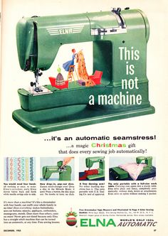"""""""A magic Christmas gift that does every sewing job automatically!"""" Apparently you could just give it a 'to do' list and leave it to do the work on it's own. Huh."""