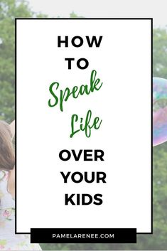 How To Speak Life Over Your Kids // Choosing to cover your kids with words that overflow with truth, hope, joy, and purpose will change them. We can intentionally choose to use our words to plant seeds in our children�s hearts and point them towards their