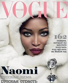 Naomi Campbell, 2006 Russian Vogue White Mink and Diamonds!!!