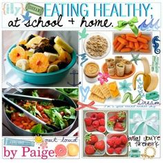Healthy Eating at School and Home :)