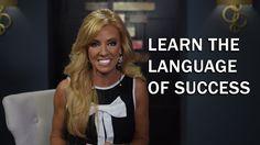 Learn The Language Of Success - Terri Savelle Foy