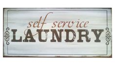 Laundry Sign,Self Service on Etsy, $22.95