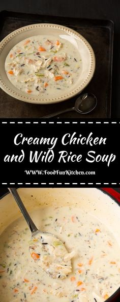 CREAMY CHICKEN AND WILD RICE SOUP | Food Fun Kitchen Creamy Chicken Rice Soup, Creamy Rice, Chicken And Wild Rice, Cream Chicken, Wild Rice Recipes, Soup Recipes, Recipies, Recipes For Newlyweds, Fall Dinner Recipes