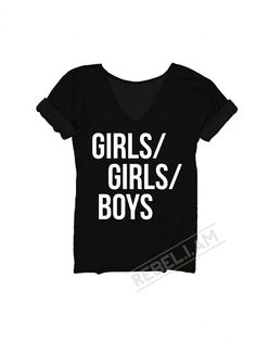 Girls/Girls/Boys tee from the Panic! At the disco song. so awesome :D