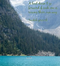 """""""A boat doesn't go forward if each one is rowing their own way."""" #teambuilding #quote #inspiration"""