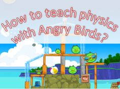 How to Teach Physics with Angry Birds? - It is actually quite easy  #kidsapps #parenting