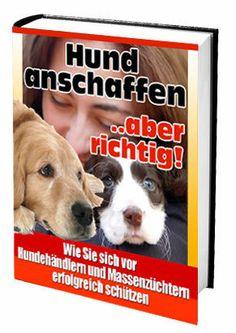 Hund anschaffen... aber richtig - Schutz vor Massenzucht + Kartenlegen kostenlos
