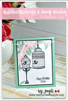 Builder Birdcage and Avant Garden cards by Sandi at stampinwithsandi.com