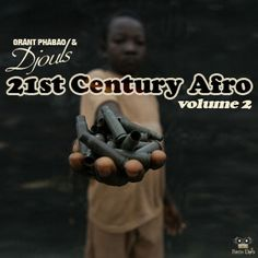 #123 Grant Phabao and Djouls - 21st Century Afro Vol.2