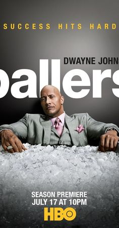 Dwayne Johnson AKA 'The Rock' stars as Spencer Strasmore in HBO's 'Ballers,' which is now in its second season. The Rock Dwayne Johnson, Rock Johnson, Dwayne The Rock, Hbo Series, Hd Movies, Movies And Tv Shows, Movie Tv, Films, Poster