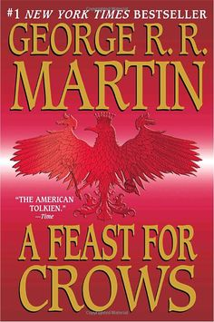 """#8, 2012 Reading Challenge """"A Feast for Crows"""" (Game of Thrones book 4)"""