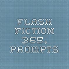 Flash Fiction 365, Prompts