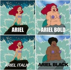 im not sure why ariel black is fat but im just gonna move on from that <--- because Ariel black is a thicker bold