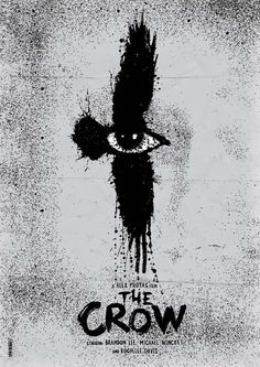 Excellent THE CROW fan-poster Minimal Movie Posters, Classic Movie Posters, Best Movie Posters, Movie Poster Art, Cinema Posters, Classic Movies, Fan Poster, The Crow, Rabe