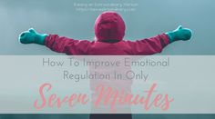 Improve Emotional Regulation