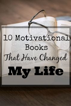 10 Motivational Books That Will Change Your Life