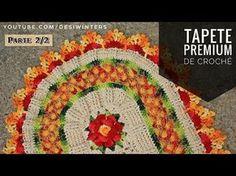 Tapete de #crochê Premium (2/2) -Artes da Desi - YouTube