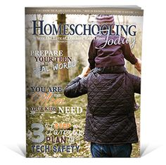 Homeschooling Today magazine   Articles