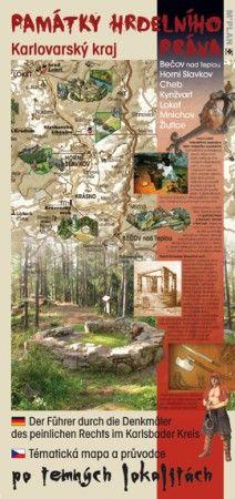 Tématická mapa a průvodce po temných lokalitách karlovarského kraje PAMÁTKY HRDELNÍHO PRÁVA