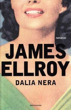 James Ellroy - Dalia nera