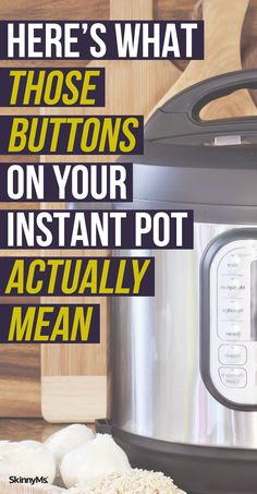 What Those Buttons on Your Instant Pot Actually Mean Here's a full guide to all of your Instant Pot's buttons. So make sure to bookmark this for later!Here's a full guide to all of your Instant Pot's buttons. So make sure to bookmark this for later! Power Pressure Cooker, Instant Pot Pressure Cooker, Pressure Cooker Recipes, Pressure Cooking, Best Instant Pot Recipe, Instant Recipes, Instant Pot Dinner Recipes, Dinner In An Instant, Cooking Tips