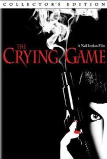 The Crying Game- dramatic thriller. A movie with an unexpected twist.