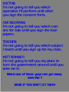 Mitt Romney wants us to trust him. Yeah I trust you Mitt, about as far as I can throw an elephant with a broken arm...