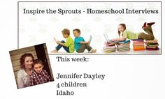 Inspire the Sprouts - The Homeschool System for Busy Moms: Inspire the Sprouts Homeschool Interview with Jenn...