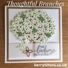 Sneak Peak of the Thoughtful Branches set by Kerry Timms Stampin Up classes and parties in Gloucester. Love this limited time only set called… Stampin Up Christmas, Bird Cards, Thanksgiving Cards, Card Making Inspiration, Stamping Up, Flower Cards, Stampin Up Cards, Your Cards, Thank You Cards