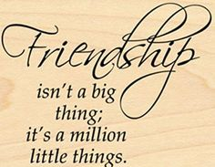 "{Single Count} Unique & Custom (2.75"" by 2"" Inches) ""Friendship Isn't A Big Thing It's A Million Little Things Text"" Rectangle Shaped Genuine Wood Mounted Rubber Inking Stamp mySimple Products"