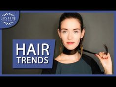 HAIR TRENDS 2018: haircuts, hair colors, hair styling | Justine Leconte
