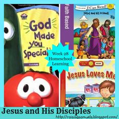 Raising Samuels Homeschool: Jesus and His Disciples (Homeschool Learning Week 28)