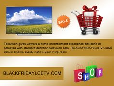 Blackfridaylcdtv.com here you can get every type of television within best deals online shopping place to make your living room more attractive. Get ready to make your room more stylish and flexible with Blackfridaylcdtv.com within your budget no need to waste your money your. Your money is valuable and we know the value to get the best one. Just click onto Blackfridaylcdtv.com and grab your television in a minute. http://goo.gl/9rWzwV