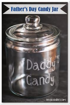 Father's Day gift idea of a glass etched candy jar just for Daddy from realcoake.com