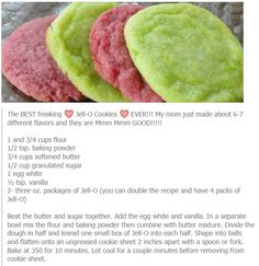 Jell-O Cookies - I doubled the recipe and used 4 boxes of Jell-O. It was too much; the gelatin to dough ratio was not good. I would recommend trying it with only 3 boxes if you double the recipe.