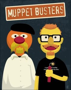 Everyone knows Jamie and Adam are just real live muppets...
