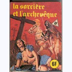 EF Hors-Série Bleu : n° 4, La sorcière et l'archevêque