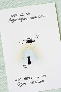Wenn du den Regenbogen sehen willst, dann musst du den Regen aushalten. Bild mit Katze und einem Motivationsspruch. Doodles machen manchmal gute Laune. Some Joys Blog.